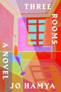 Jo Hamya, Three Rooms
