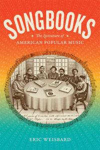 Songbooks, Eric Weisbard