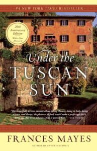 Frances Mayes, Under the Tuscan Sun