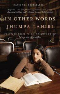 Jhumpa Lahiri, In Other Words