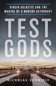 Test Gods, Nicholas Schmidle