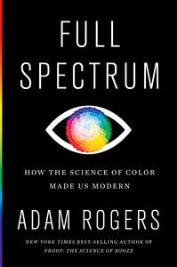 Full Spectrum, Adam Rogers