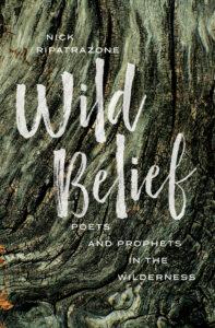 Wild Belief, Nick Ripatrazone