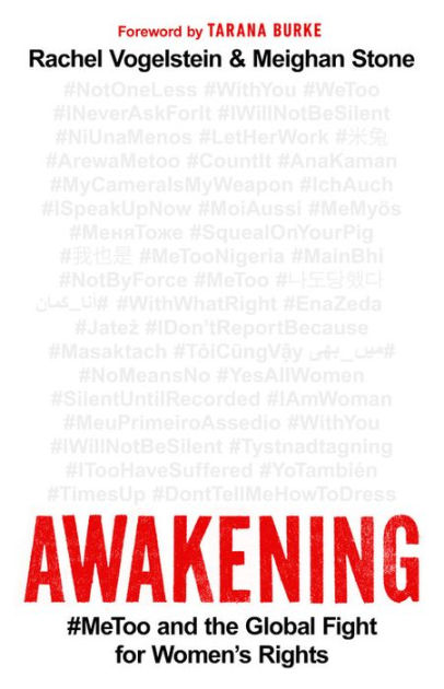 Rachel B. Vogelstein and Meighan Stone, Awakening: #MeToo and the Global Fight for Women's Rights