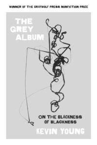 Grey Album, Kevin Young
