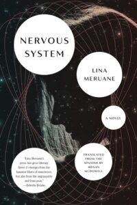 Nervous System by Lina Meruane