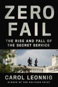 Carol Leonnig_Zero Fail
