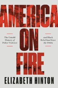 Elizabeth Hinton_America on Fire
