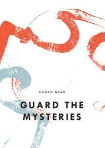 Guard the Mysteries, Cedar Sigo