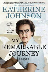 Katherine Johnson_My Remarkable Journey