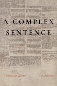 Marjorie Welish_A Complex Sentence