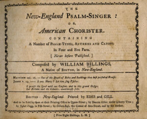 New England Psalm-Singer, William Billings