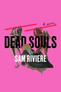 dead souls_sam riviere