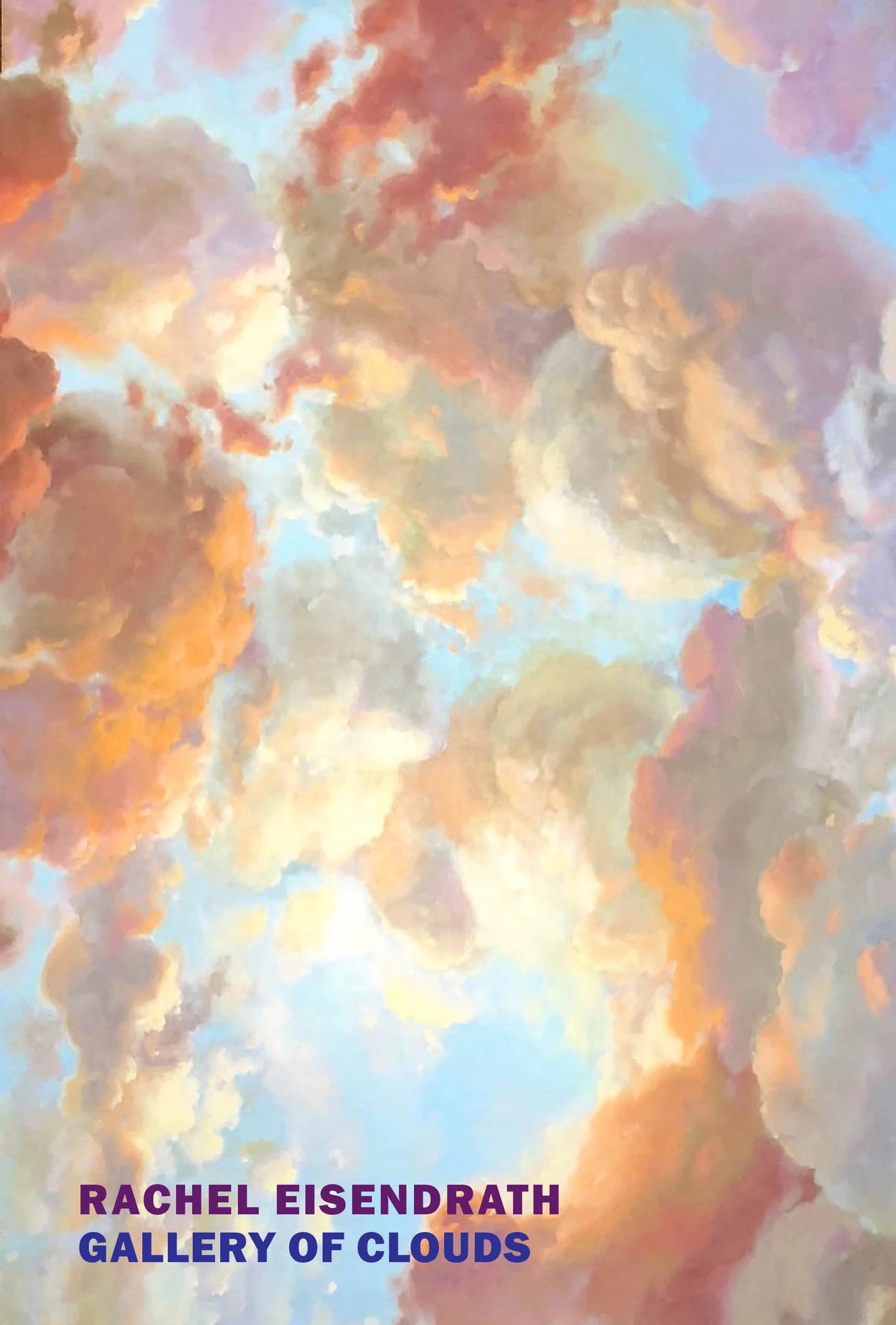 """Rachel Eisendrath,<a class=""""external"""" href=""""https://bookshop.org/a/317/9781681375434"""" target=""""_blank"""" rel=""""noopener""""><em>Gallery of Clouds</em></a>, cover design by Katy Homans; New York Review of Books (May 11)"""