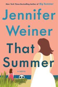 That Summer, Jennifer Weiner