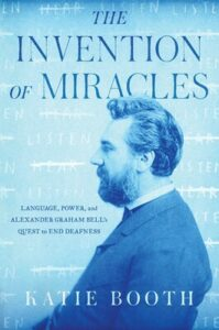 The Invention of Miracles, Katie Booth