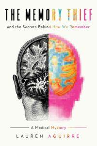 The Memory Thief, Lauren Aguirre