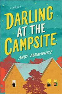 Darling at the Campsite, Andy Abramowitz
