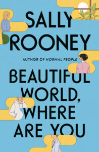 Sally Rooney, Beautiful World, Where Are You