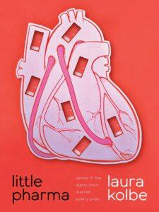 Laura Kolbe, Little Pharma