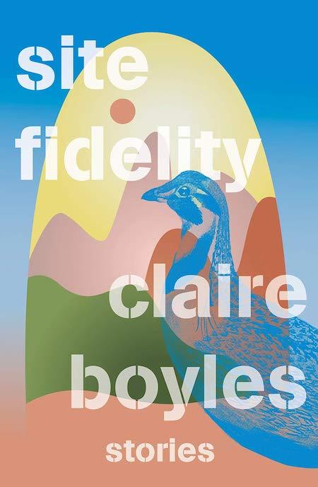 "Claire Boyles, <em><a href=""https://bookshop.org/a/132/9780393531824"" rel=""noopener"" target=""_blank"">Site Fidelity</a></em>; cover design by TK TK (W.W. Norton, June 15)"