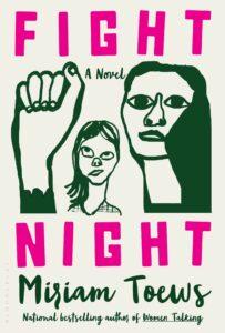 Miriam Toews, Fight Night