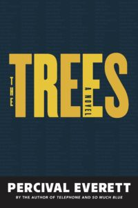 Percival Everett, The Trees