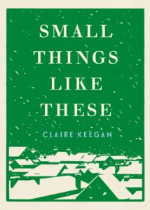 Claire Keegan, Small Things Like These