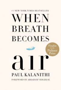 When Breath Becomes AIr, Paul Kalanthi