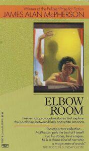 James Alan McPherson, Elbow Room