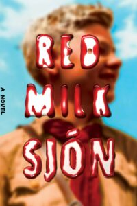 Sjón, Red Milk