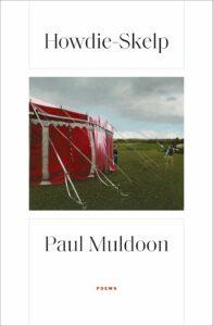 Paul Muldoon, Howdie-Skelp