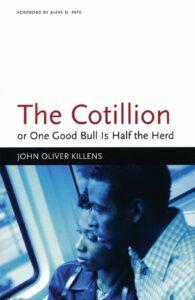 The Cotillion, John Oliver Killens