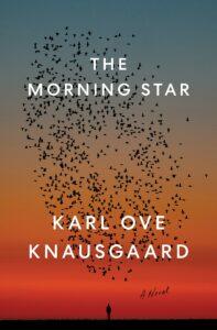 Karl Ove Knausgaard, tr. Martin Aitken, The Morning Star