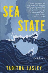 Tabitha Lasley, Sea State: A Memoir