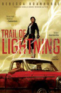 Trail of Lightning, Rebecca Roanhorse