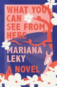 What You Can See from Here Mariana Leky
