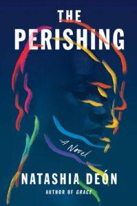 Natashia Deón, The Perishing