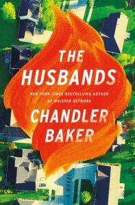 Chandler Baker, The Husbands