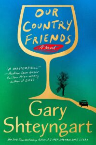 Gary Shteyngart, Our Country Friends