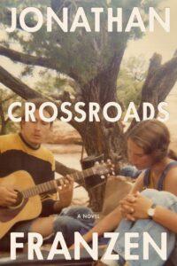 Jonathan Franzen, Crossroads