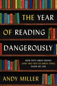 Andy Miller, The Year of Reading Dangerously