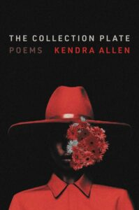 The Collection Plate by Kendra Allen