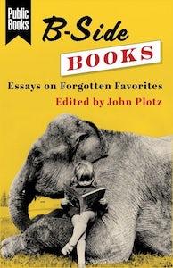 Essays on Forgotten Favorites