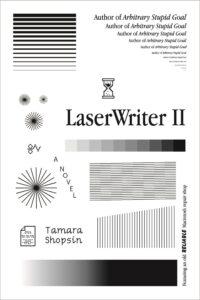 Tamara Shopsin, LaserWriter II
