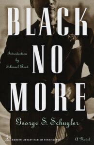 Black No More, George Schuyler