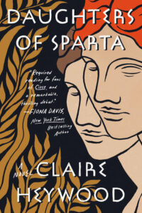 Daughters of Sparta, Claire Heywood