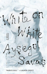 Aysegül Savas, White on White