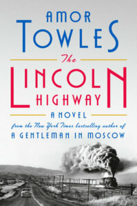 Amor Towles, The Lincoln Highway