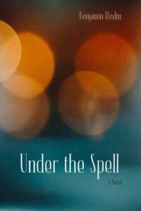 Under the Spell, Benjamin Hedin